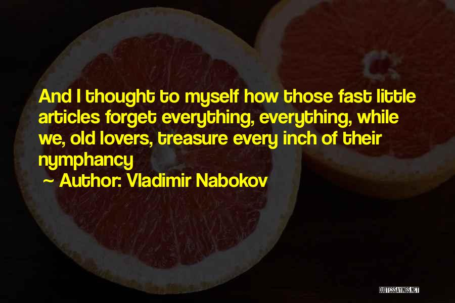 Treasure And Love Quotes By Vladimir Nabokov