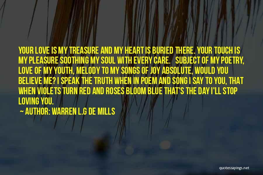 Treasure And Love Quotes By Warren L.G De Mills