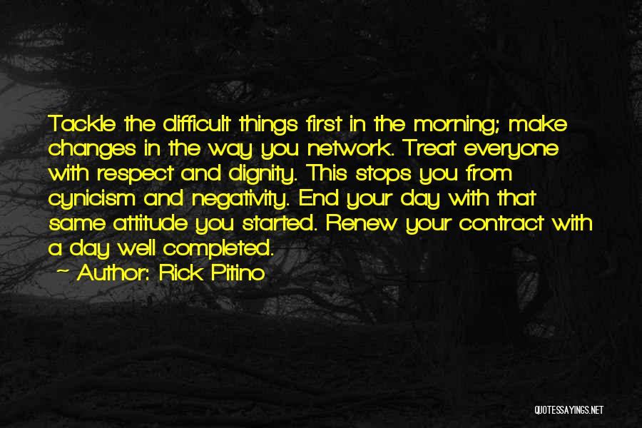 Treat Everyone Respect Quotes By Rick Pitino