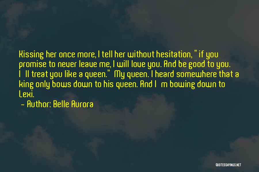 Top 19 Treat Her Like Your Queen Quotes & Sayings