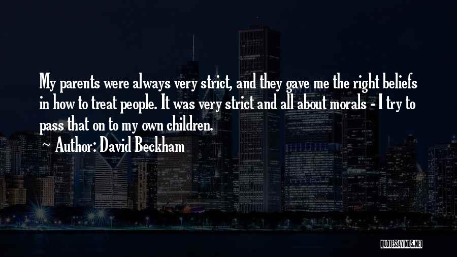 Treat U Right Quotes By David Beckham