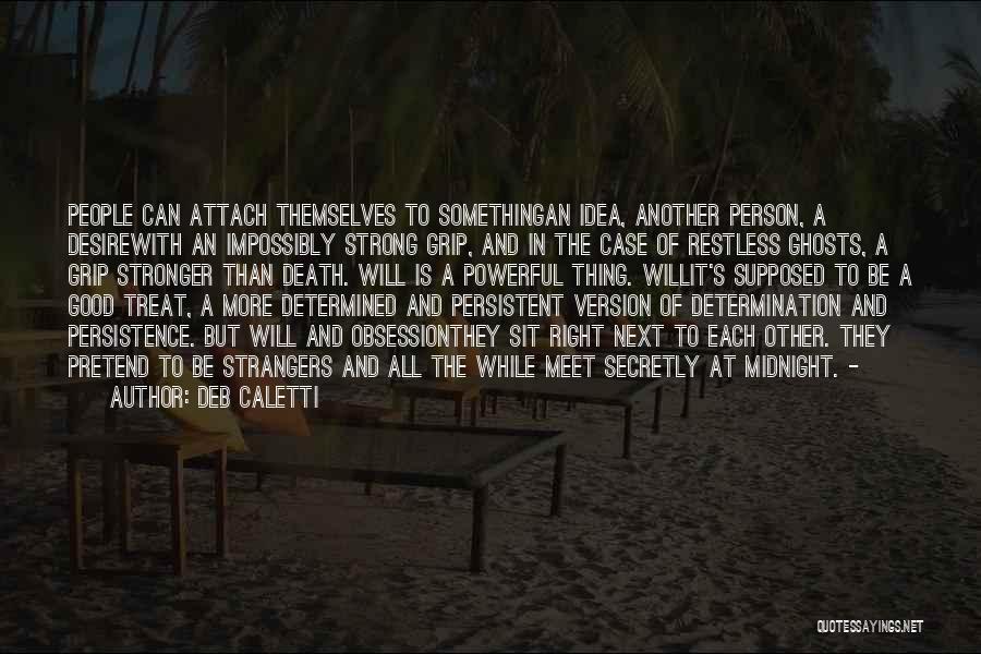 Treat U Right Quotes By Deb Caletti