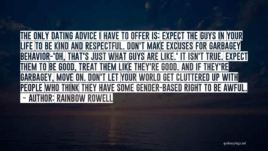 Treat U Right Quotes By Rainbow Rowell