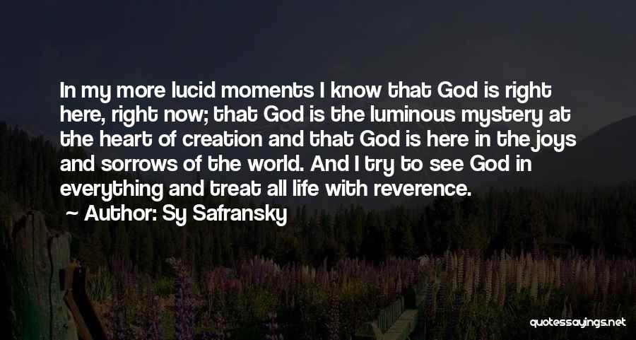 Treat U Right Quotes By Sy Safransky