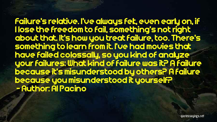 Treat You Right Quotes By Al Pacino