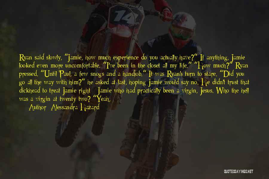 Treat You Right Quotes By Alessandra Hazard