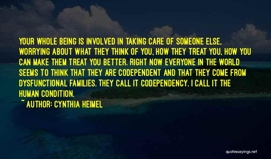 Treat You Right Quotes By Cynthia Heimel