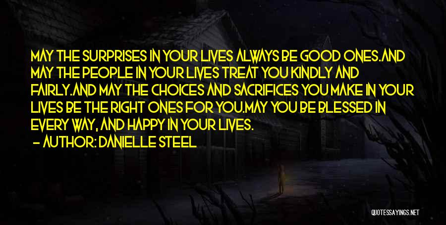 Treat You Right Quotes By Danielle Steel