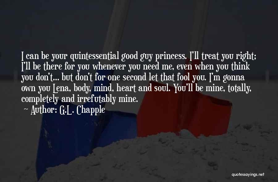 Treat You Right Quotes By G.L. Chapple