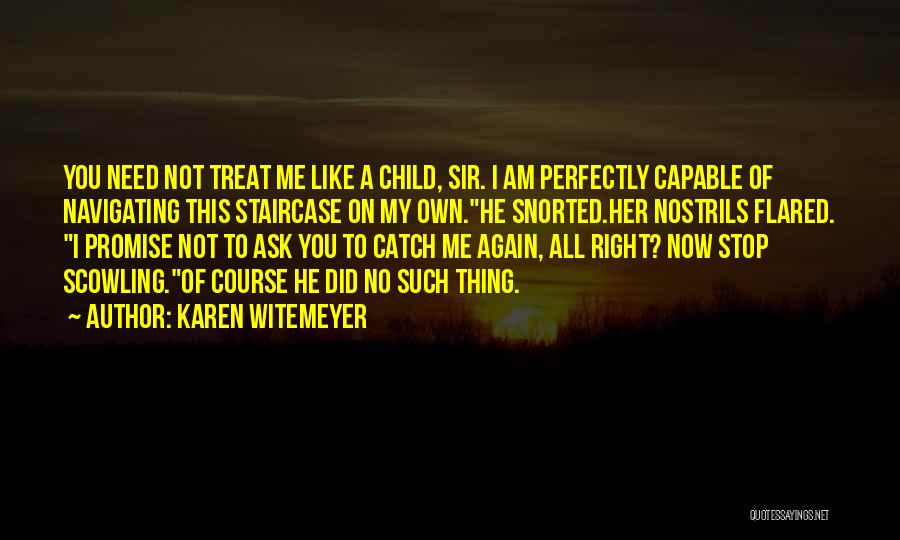 Treat You Right Quotes By Karen Witemeyer