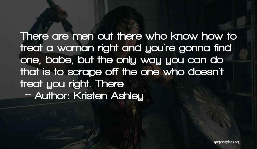 Treat You Right Quotes By Kristen Ashley