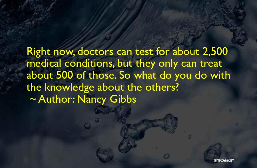 Treat You Right Quotes By Nancy Gibbs
