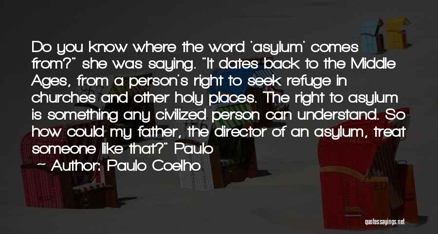 Treat You Right Quotes By Paulo Coelho