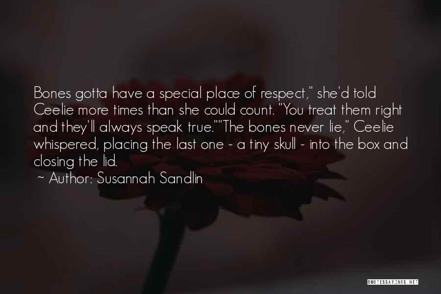 Treat You Right Quotes By Susannah Sandlin