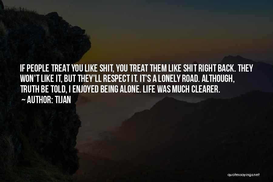 Treat You Right Quotes By Tijan