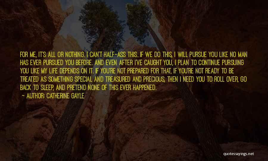 Treated Special Quotes By Catherine Gayle