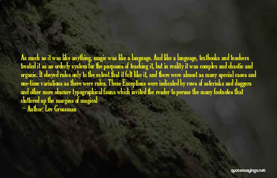 Treated Special Quotes By Lev Grossman