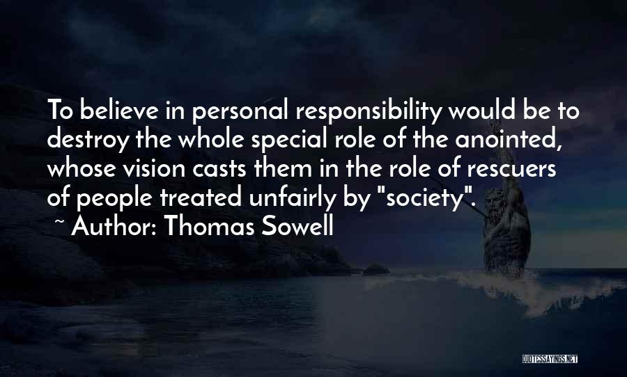 Treated Special Quotes By Thomas Sowell