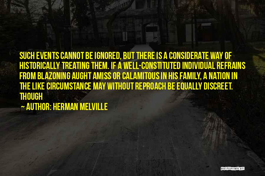 Treating Others Equally Quotes By Herman Melville