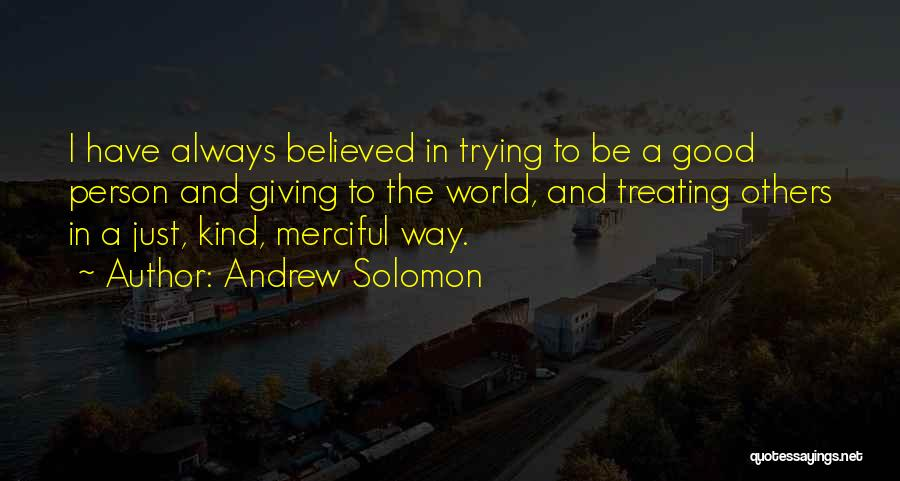 Treating Yourself Good Quotes By Andrew Solomon