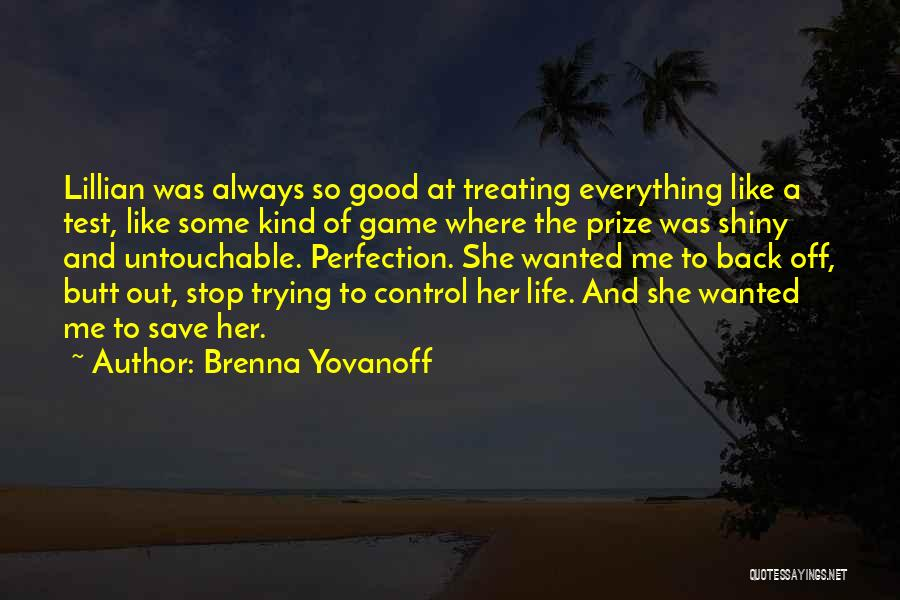 Treating Yourself Good Quotes By Brenna Yovanoff