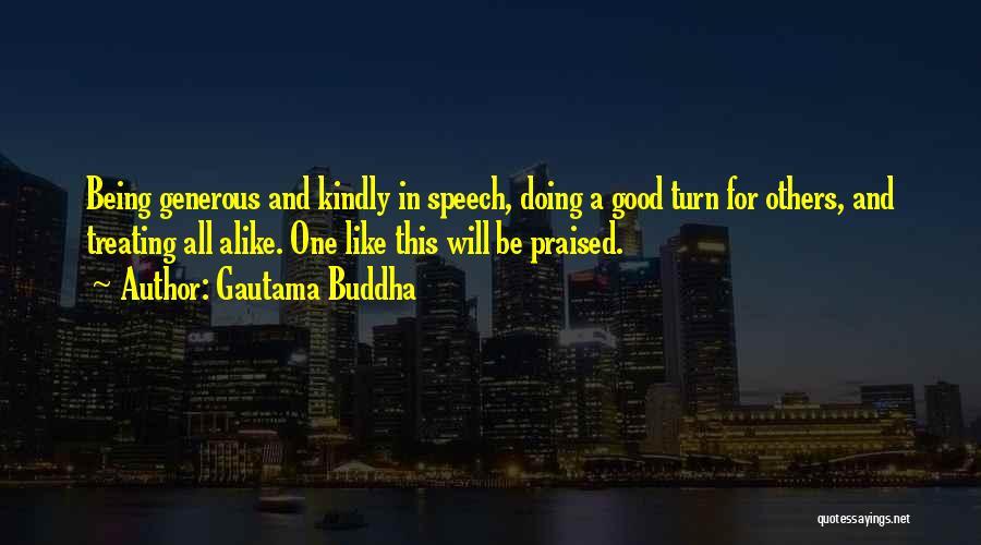 Treating Yourself Good Quotes By Gautama Buddha