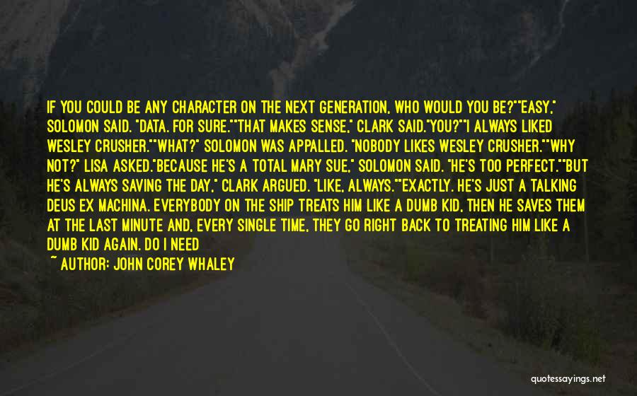 Treating Yourself Good Quotes By John Corey Whaley