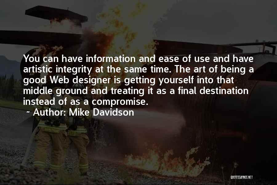 Treating Yourself Good Quotes By Mike Davidson