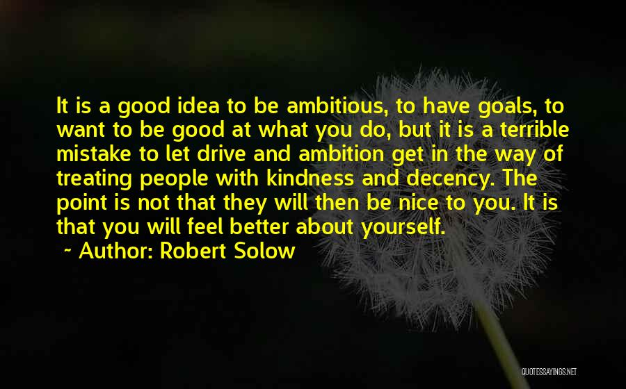 Treating Yourself Good Quotes By Robert Solow