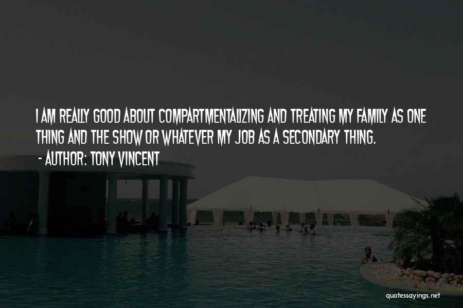 Treating Yourself Good Quotes By Tony Vincent