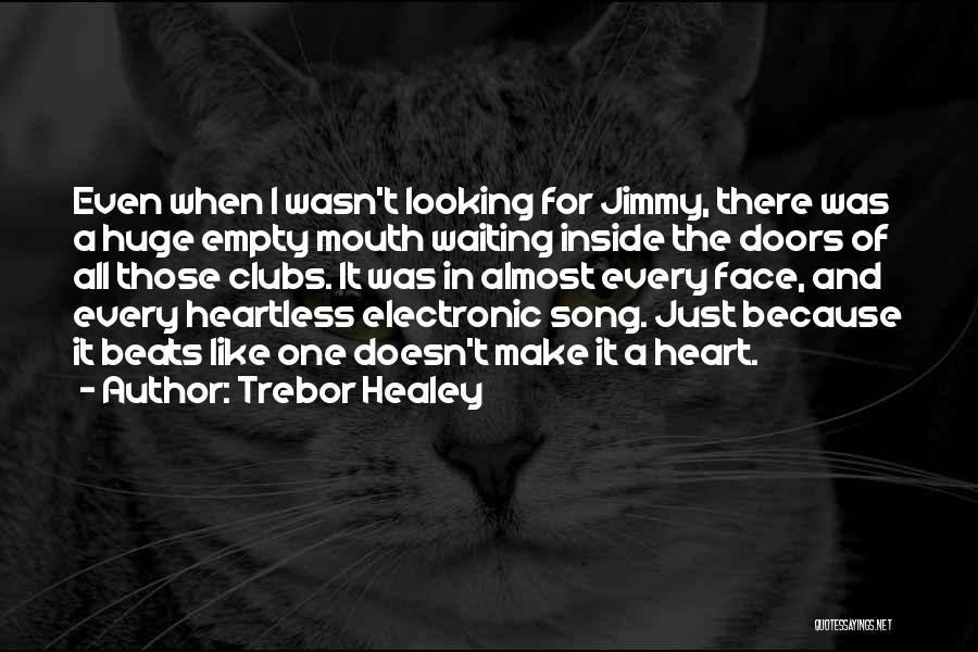 Trebor Healey Quotes 1601013