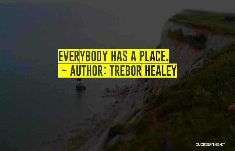Trebor Healey Quotes 2007044