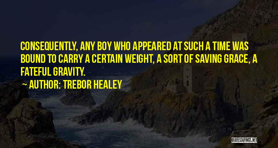 Trebor Healey Quotes 2080500
