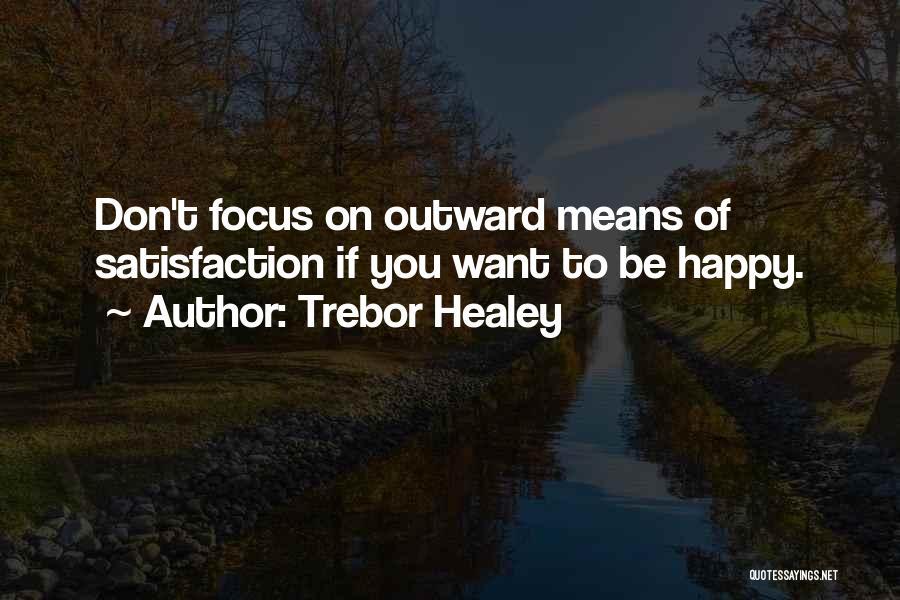 Trebor Healey Quotes 2088377