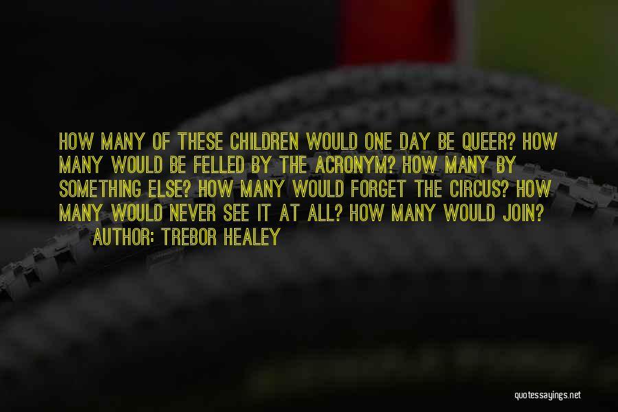 Trebor Healey Quotes 77626