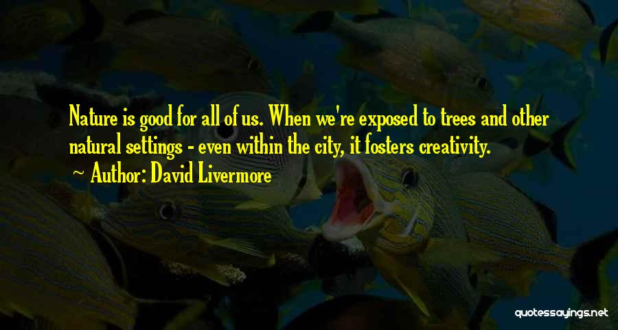 Tree And Quotes By David Livermore