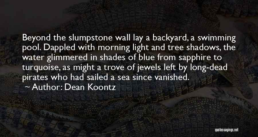 Tree And Quotes By Dean Koontz