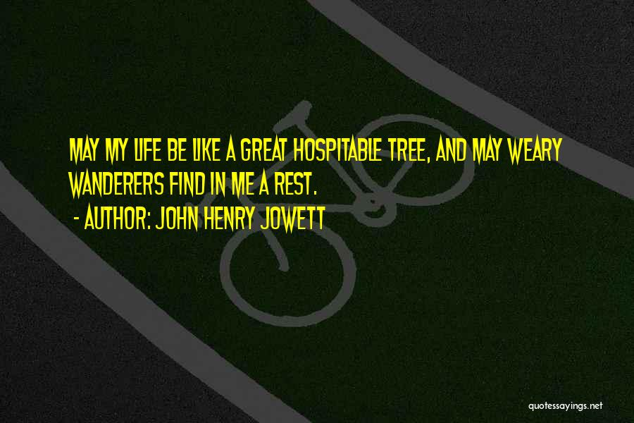 Tree And Quotes By John Henry Jowett