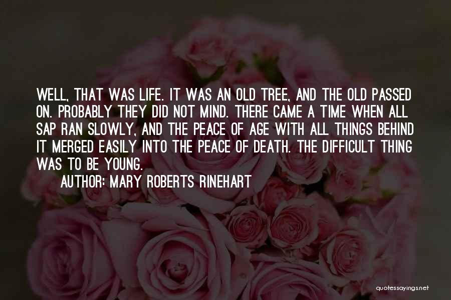 Tree And Quotes By Mary Roberts Rinehart