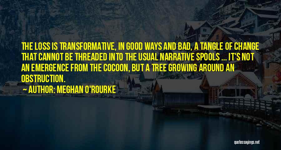 Tree And Quotes By Meghan O'Rourke