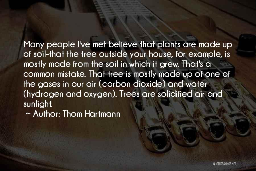 Tree And Quotes By Thom Hartmann