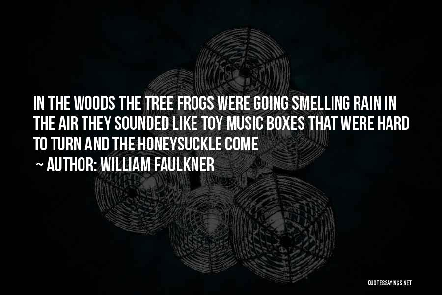 Tree And Quotes By William Faulkner