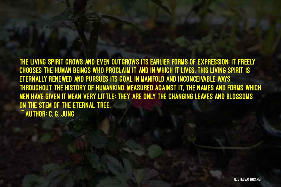 Tree Blossoms Quotes By C. G. Jung