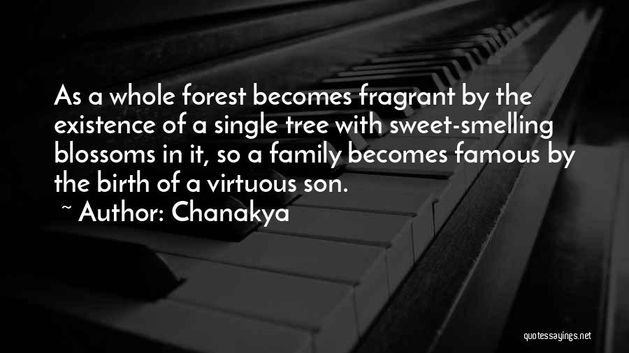 Tree Blossoms Quotes By Chanakya