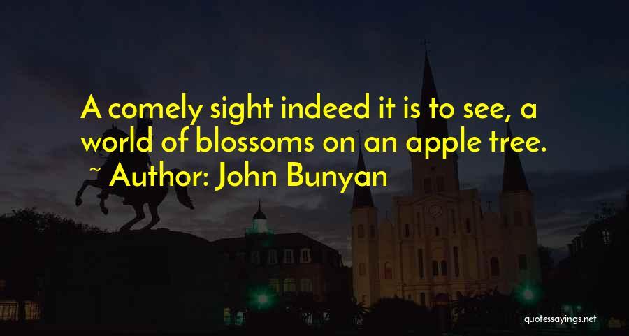 Tree Blossoms Quotes By John Bunyan
