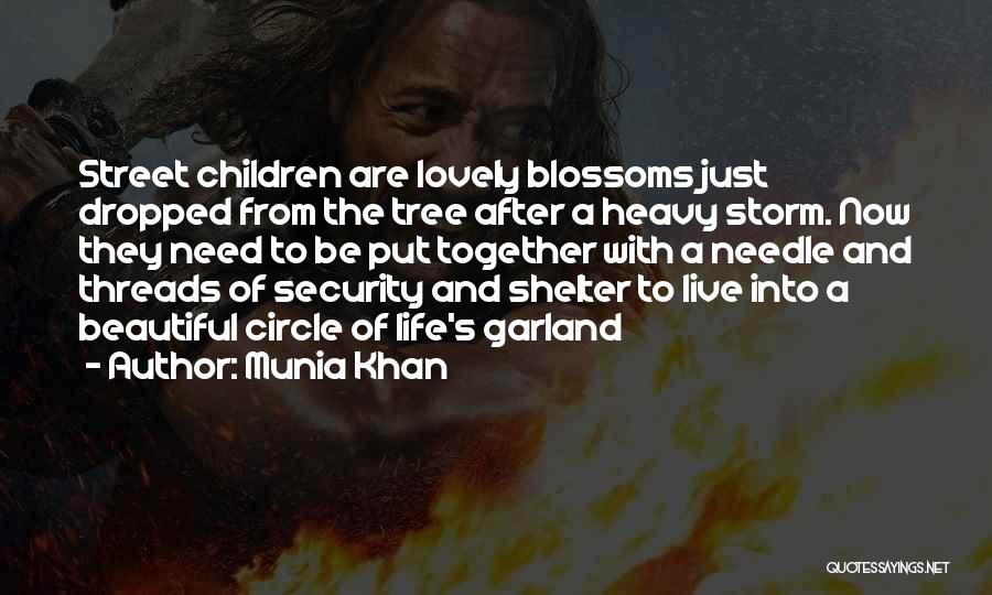 Tree Blossoms Quotes By Munia Khan