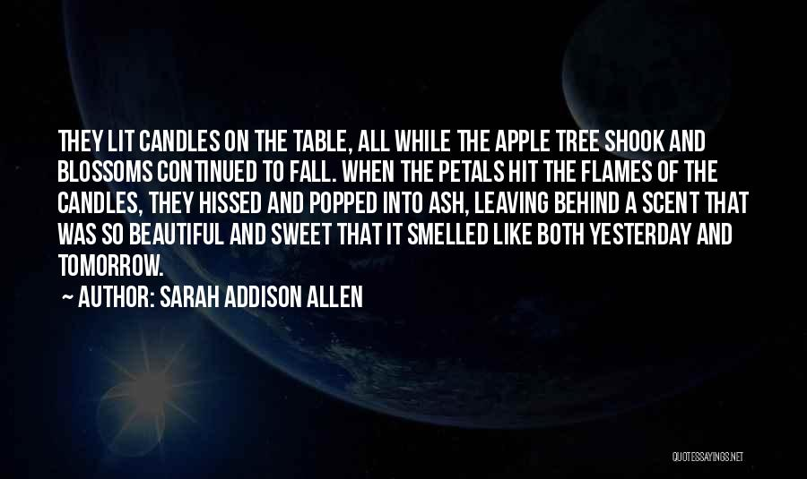 Tree Blossoms Quotes By Sarah Addison Allen