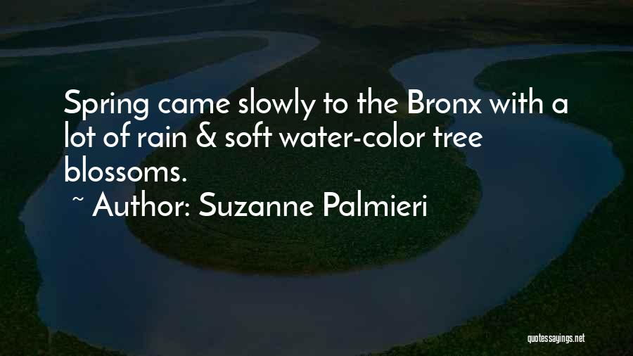 Tree Blossoms Quotes By Suzanne Palmieri