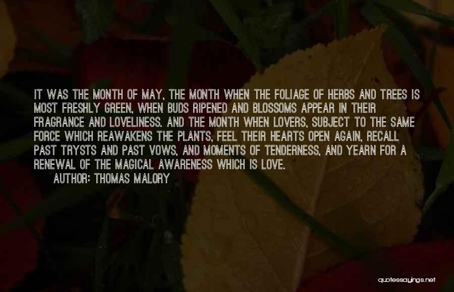 Tree Blossoms Quotes By Thomas Malory