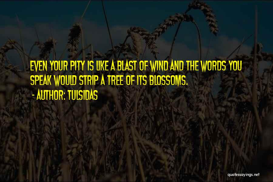 Tree Blossoms Quotes By Tulsidas